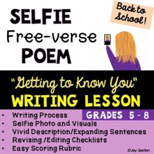 Selfie Free-verse Poem Writing Lesson by Joy Sexton