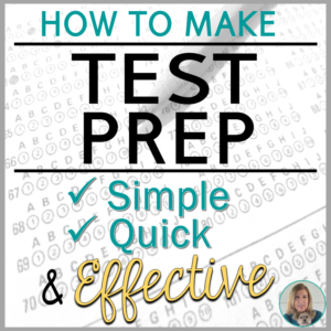 How to Make ELA Test Prep Simple, Quick, and Effective - Blog Post from TeachingELAwithJoy.com