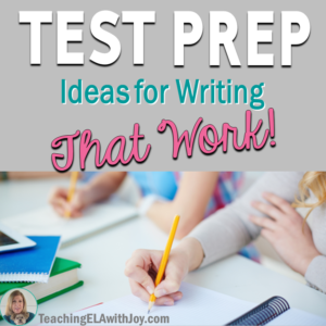 ELA Test Prep for Writing That Works Blog Post - TeachingELAwithJoy.com