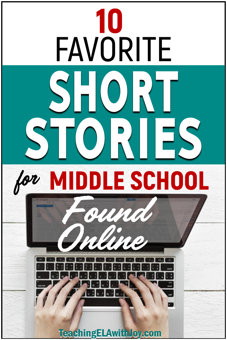 10 Favorite Short Stories for Middle School Found Online - Teaching ELA  with Joy 10 Favorite Short Stories for Middle School