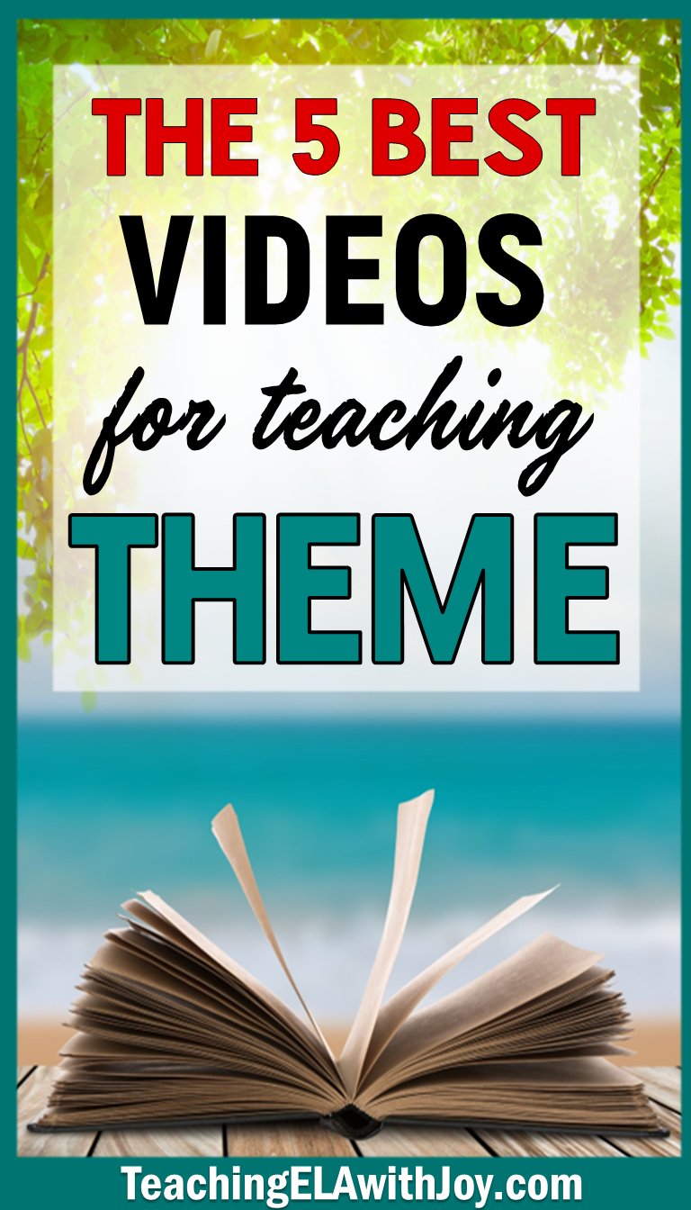 5 Best Videos For Teaching Theme Teaching Ela With Joy